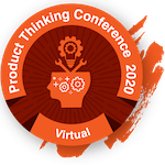 Product Thinking Conference 2020